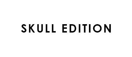 Skull Edition